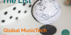 Global Music Tech Events and Conferences