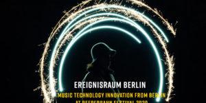 Ereignsraum Berlin MusicTech Germany Reeperbahn Festival